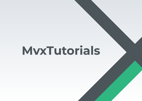 MvxTutorial Series